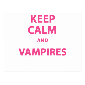 Keep Calm and Vampires! Postcard