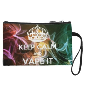 keep calm and vape it wristlet purses