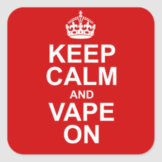 Keep Calm and Vape On Decal Square Sticker