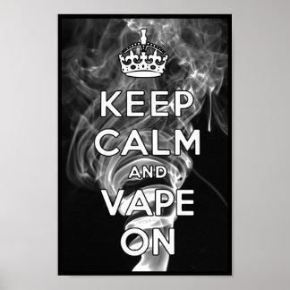 Keep Calm And Vape On Poster