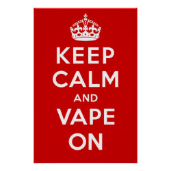 Keep Calm and Vape On Print