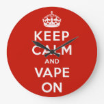 Keep Calm and Vape On Round Clock