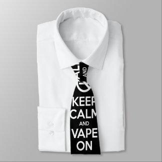 Keep Calm and Vape On ~ Self Motivational Tie