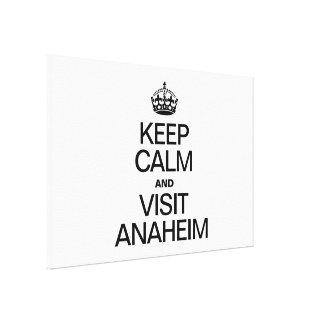 KEEP CALM AND VISIT ANAHEIM CANVAS PRINT