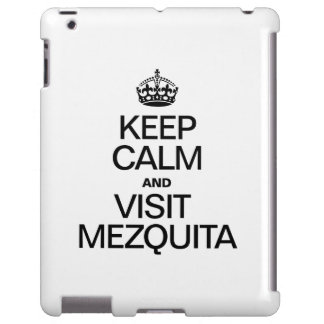 KEEP CALM AND VISIT AND VISIT MEZQUITA