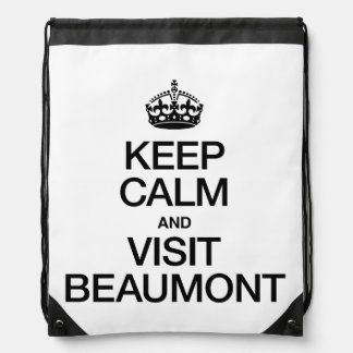 KEEP CALM AND VISIT BEAUMONT DRAWSTRING BACKPACK