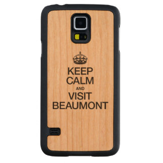 KEEP CALM AND VISIT BEAUMONT CARVED® CHERRY GALAXY S5 CASE