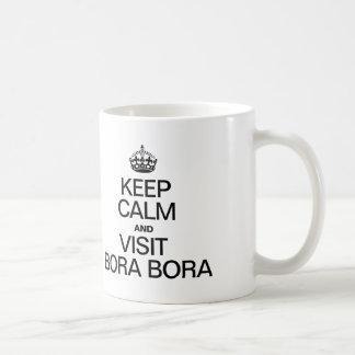 KEEP CALM AND VISIT BORA BORA COFFEE MUG