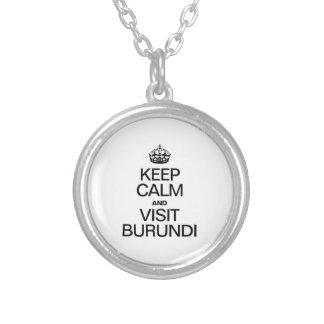 KEEP CALM AND VISIT BURUNDI ROUND PENDANT NECKLACE