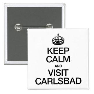 KEEP CALM AND VISIT CARLSBAD PINS
