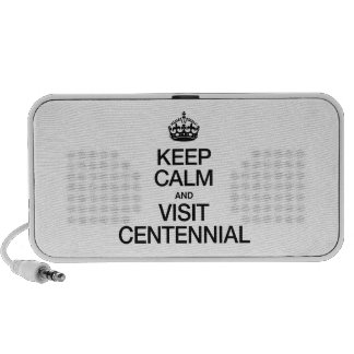 KEEP CALM AND VISIT CENTENNIAL PC SPEAKERS
