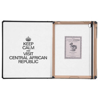 KEEP CALM AND VISIT CENTRAL AFRICAN REPUBLIC iPad FOLIO CASE
