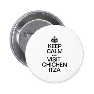 KEEP CALM AND VISIT CHICHEN ITZA BUTTON
