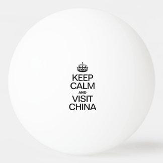 KEEP CALM AND VISIT CHINA PING PONG BALL