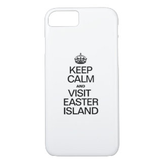 KEEP CALM AND VISIT EASTER ISLAND iPhone 7 CASE