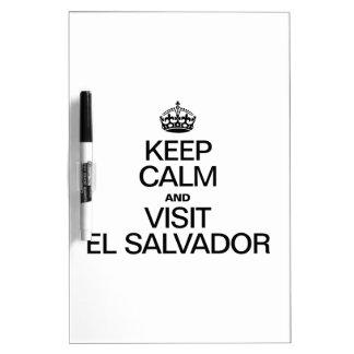 KEEP CALM AND VISIT EL SALVADOR Dry-Erase WHITEBOARD