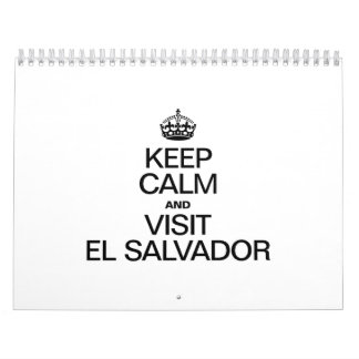 KEEP CALM AND VISIT EL SALVADOR CALENDAR
