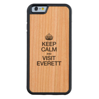 KEEP CALM AND VISIT EVERETT CARVED® CHERRY iPhone 6 BUMPER