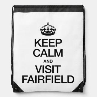 KEEP CALM AND VISIT FAIRFIELD BACKPACKS