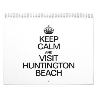 KEEP CALM AND VISIT HUNTINGTON BEACH CALENDAR