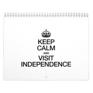 KEEP CALM AND VISIT INDEPENDENCE WALL CALENDARS