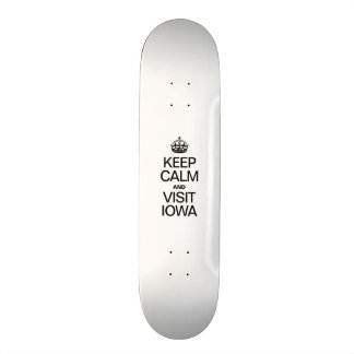 KEEP CALM AND VISIT IOWA SKATE BOARDS