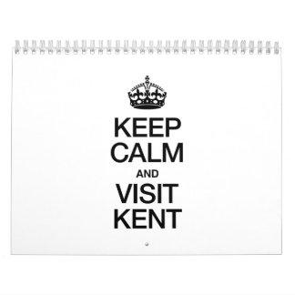 KEEP CALM AND VISIT KENT CALENDAR
