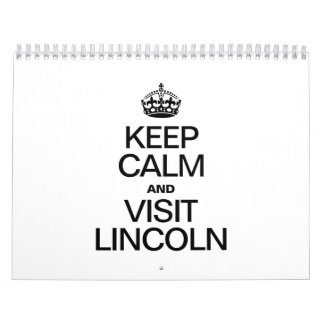 KEEP CALM AND VISIT LINCOLN CALENDAR