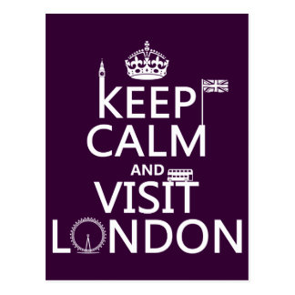Keep Calm and Visit London (any color) Postcard