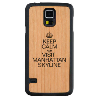 KEEP CALM AND VISIT MANHATTAN SKYLINE CARVED® CHERRY GALAXY S5 CASE