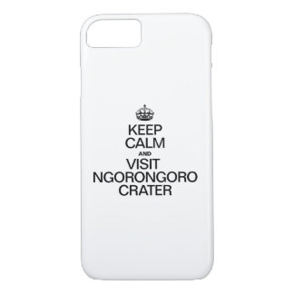 KEEP CALM AND VISIT NGORONGORO CRATER iPhone 8/7 CASE