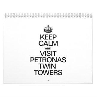 KEEP CALM AND VISIT PETRONAS TWIN TOWERS CALENDARS