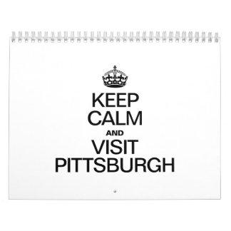 KEEP CALM AND VISIT PITTSBURGH CALENDAR
