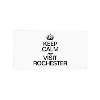 KEEP CALM AND VISIT ROCHESTER PERSONALIZED ADDRESS LABELS