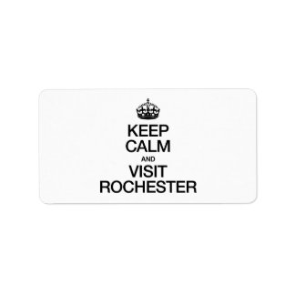 KEEP CALM AND VISIT ROCHESTER CUSTOM ADDRESS LABEL