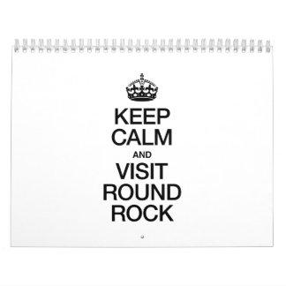 KEEP CALM AND VISIT ROUND ROCK CALENDAR