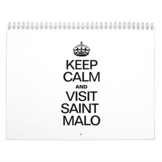 KEEP CALM AND VISIT SAINT MALO CALENDARS