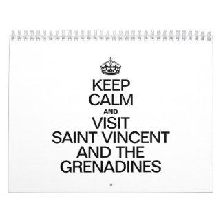 KEEP CALM AND VISIT SAINT VINCENT AND THE GRENADIN CALENDAR