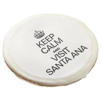 KEEP CALM AND VISIT SANTA ANA SUGAR COOKIE