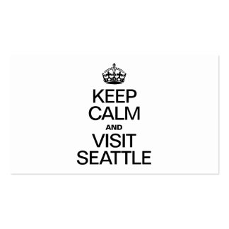 KEEP CALM AND VISIT SEATTLE BUSINESS CARD