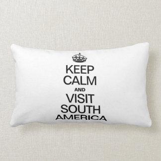 KEEP CALM AND VISIT SOUTH AMERICA LUMBAR PILLOW