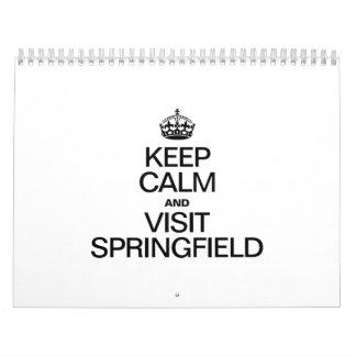 KEEP CALM AND VISIT SPRINGFIELD CALENDAR