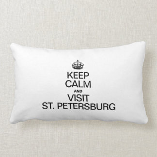 KEEP CALM AND VISIT ST. PETERSBURG THROW PILLOW