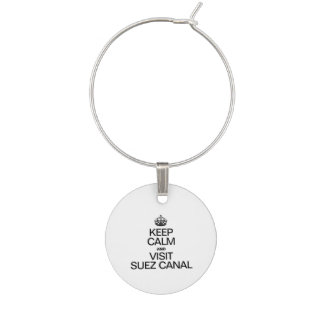 KEEP CALM AND VISIT SUEZ CANAL WINE GLASS CHARM