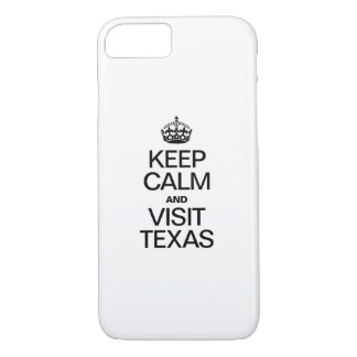 KEEP CALM AND VISIT TEXAS iPhone 7 CASE