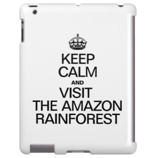 KEEP CALM AND VISIT THE AMAZON RAINFOREST