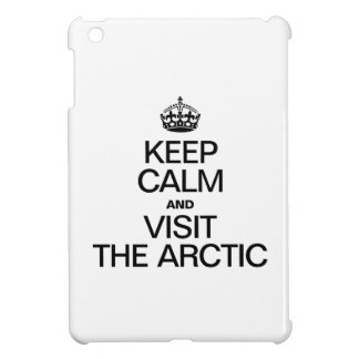 KEEP CALM AND VISIT THE ARCTIC iPad MINI COVERS
