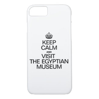 KEEP CALM AND VISIT THE EGYPTIAN MUSEUM iPhone 8/7 CASE