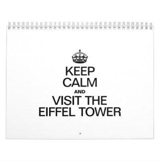 KEEP CALM AND VISIT THE EIFFEL TOWER CALENDAR