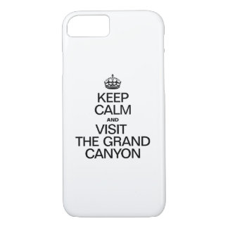 KEEP CALM AND VISIT THE GRAND CANYON iPhone 8/7 CASE
